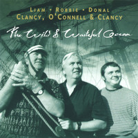 Liam Clancy - The Wild and Wasteful Ocean
