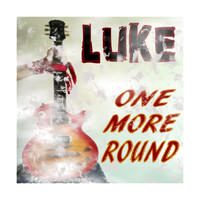 Luke - One More Round (Explicit)