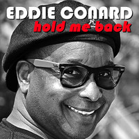 Eddie Conard - Hold Me Back