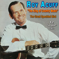 "Roy Acuff - Roy Acuff - ""The King of Country Music"" (1962)"
