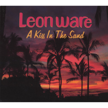 Leon Ware - A Kiss In the Sand