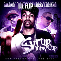 Lil Flip - Syrup In My Cup - Single (Explicit)