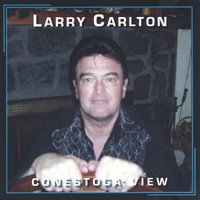 Larry Carlton - Conestoga View (single song)