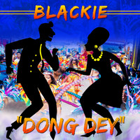 Blackie - Dong Dey