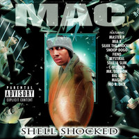 MAC - Shell Shocked (Explicit)