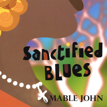 Mable John - Sanctified Blues
