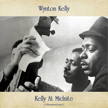 Wynton Kelly - Kelly At Midnite (Remastered Edition)