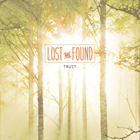 Lost and Found - Trust