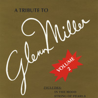 Modernaires - A Tribute to Glenn Miller Volume 2
