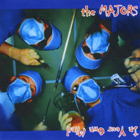 The Majors - In Your Own Mind