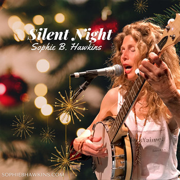 Sophie B. Hawkins - Silent Night