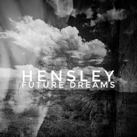 Hensley - Future Dreams