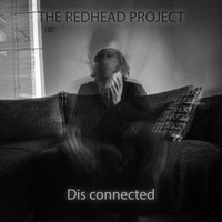 The Redhead Project - Dis Connected