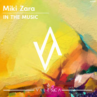 Miki Zara - In The Music