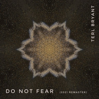 Terl Bryant / - Do Not Fear (2021 Remaster)