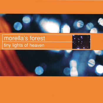 Morella's Forest - Tiny Lights of Heaven