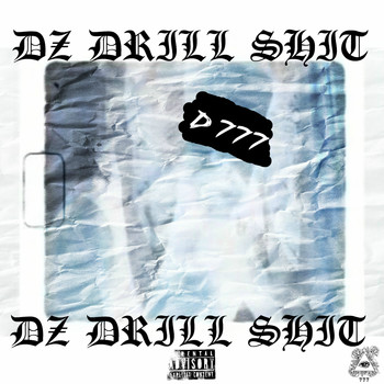 Dirty - Dz Drill Shit (Explicit)