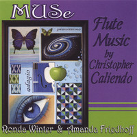 Muse - Flute Music by Christopher Caliendo