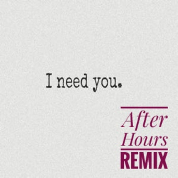 Paul Williams - I Need You_ After Hours  (Paul Williams Remix)