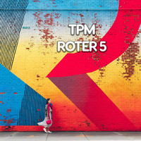 Tpm - Roter 5
