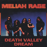 Meliah Rage - Death Valley Dreams