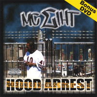 MC Eiht - HOOD ARREST/Bonus DVD