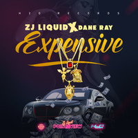 ZJ Liquid, Dane Ray - Expensive (Explicit)