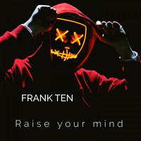 Frank Ten - Change Your Mind