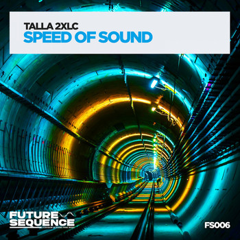 Talla 2XLC - Speed of Sound