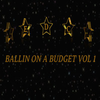 Various Artists / - Edc Ballin On A Budget, Vol.1