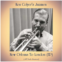 Ken Colyer's Jazzmen - New Orleans To London (EP) (Remastered 2020)