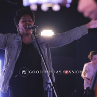 Ignite-Worship / - Good Friday Sessions