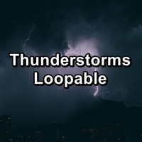 Relax - Thunderstorms Loopable
