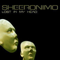 Sheeronimo - Lost in My Head
