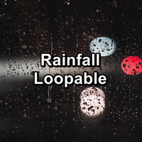Relax - Rainfall Loopable