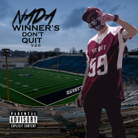 Nada - Winner's Don't Quit V 2.0 (Explicit)