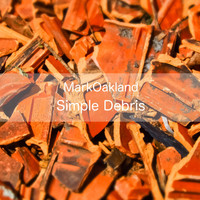 Mark Oakland - Simple Debris