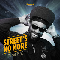 Mykal Rose - Street's No More