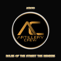 Ronny Santana, The Trooper,  Alejo Loaiza, DrumsMaster, Carlos Bonna, DJMYKE, Osman Villamizar, - Rules Of The Street The Remixes