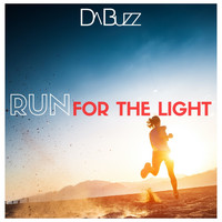 Da Buzz - Run For The Light