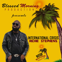 Richie Stephens - International Crisis