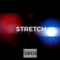 Stretch - Boyz in Blue (Explicit)