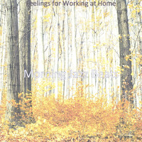 Morning Jazz Beats - Feelings for Working at Home