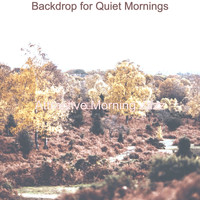 Attractive Morning Jazz - Backdrop for Quiet Mornings