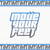 Tim - Move Your Feet