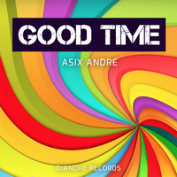 Asix Andre / - Good Time