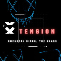 Chemical Disco, THE KLASS / - Tension