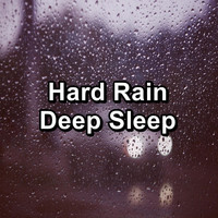 Sleep - Hard Rain Deep Sleep