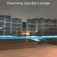 Charming Jazz Bar Lounge - Trio Jazz - Background Music for Hotels