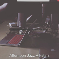 Afternoon Jazz All-stars - Backdrop for Working - Magnificent Guitar